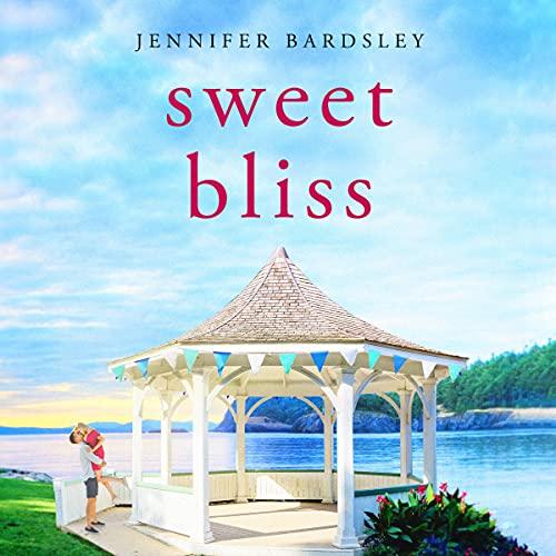 Sweet Bliss: Harper Landing, Book 1