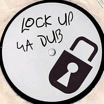 Lock Up Ya Dub