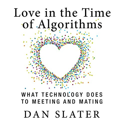 Love in the Time of Algorithms audiobook cover art