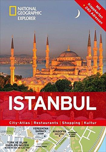 Istanbul erkunden mit handlichen Karten: Istanbul-Reiseführer für die schnelle Orientierung mit Highlights und Insider-Tipps. Istanbul entdecken mit ... Kultur (National Geographic Explorer)