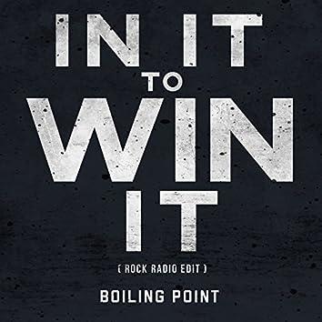 In It to Win It (Rock Radio Edit)
