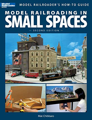 Compare Textbook Prices for Model Railroading in Small Spaces, Second Edition Model Railroader's How-To Guides 2 Edition ISBN 9780890247723 by Mat Chibbaro