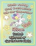 Bleib ruhig und beobachte wie Superstar Uthman funkelt während sie das Einhorn färbt: Geschenkidee für Uthman (German Edition)