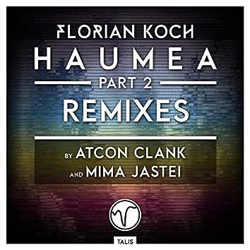 Haumea, Pt. 2 (Remixes)