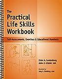 The Practical Life Skills Workbook - Reproducible Self-Assessments, Exercises & Educational Handouts (Mental Health & Life Skills Workbook Series)