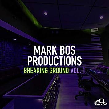 Breaking Ground, Vol. 1