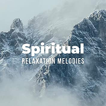 Spiritual Relaxation Melodies