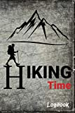 Hiking Logbook: Hiking Sports. A Great Gift for People Who Extremly Love Hiking. Hiking Journal with Prompts to Write In.