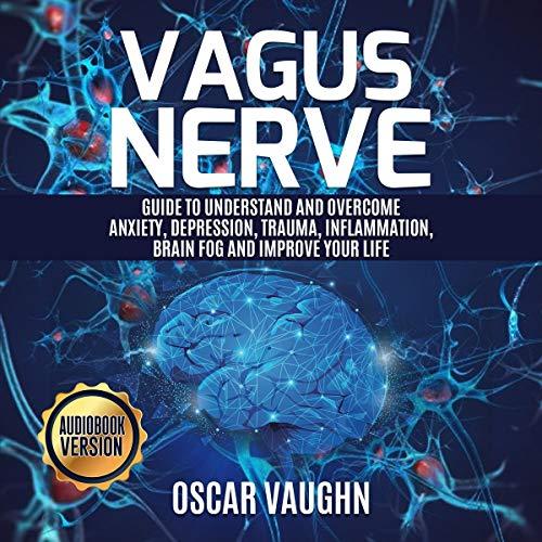 Vagus Nerve Audiobook By Oscar Vaughn cover art