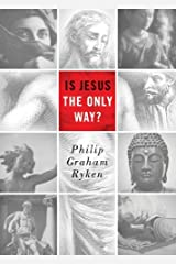 Is Jesus the Only Way? (Redesign) (Today's Issues) Kindle Edition