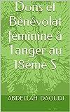 Dons et Bénévolat féminine à Tanger au 18éme S