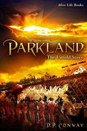 Parkland: The Untold Story (English Edition)