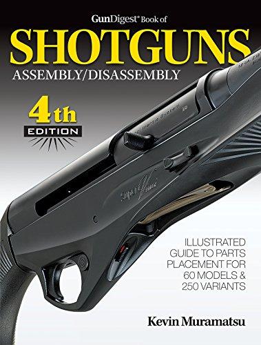 Gun Digest Book of Shotguns Assembly/Disassembly, 4th Ed. (Gun Digest Book Of Firearms Assembly/Disassembly)