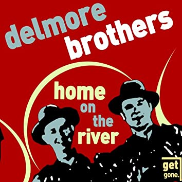 Home on the River - Classic Old Time Country