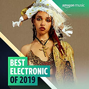 Best Electronic of 2019