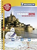 France 2016 tourist and motoring atlas - A3 spiral (Tourist & Motoring Atlases)