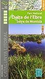 P. N. Delta de l'Ebre · Serra De Montsià 1: 50.000...