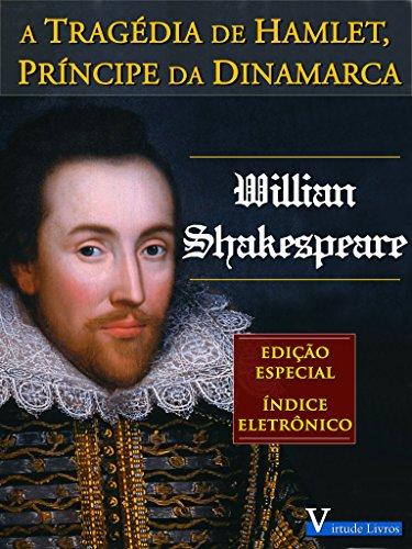 A Tragédia de Hamlet Príncipe da Dinamarca