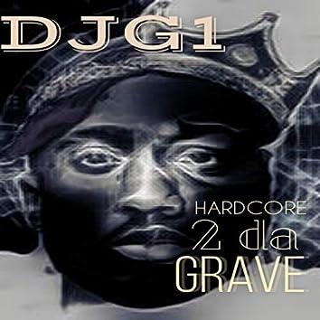 Hardcore 2 Da Grave