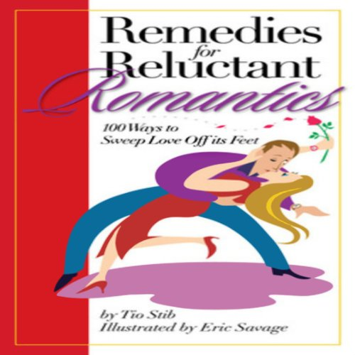 Remedies for Reluctant Romantics cover art
