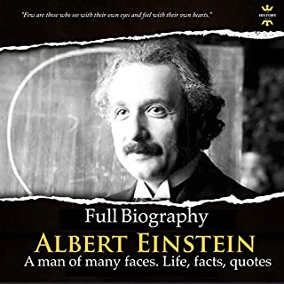 Page de couverture de Albert Einstein: Full Biography: A Man of Many Faces, Life, Facts, Quotes