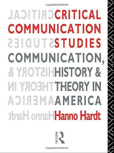 Compare Textbook Prices for Critical Communication Studies: Essays on Communication, History and Theory in America Communication and Society 1 Edition ISBN 9780415071376 by Hardt, Hanno