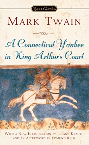 Compare Textbook Prices for A Connecticut Yankee in King Arthur's Court Reissue Edition ISBN 9780451529589 by Twain, Mark,Krauth, Leland,Reiss, Edmund