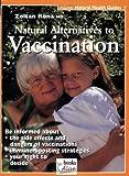 Natural Alternative to Vaccination (Natural Health Guide) (Alive Natural Health Guides)