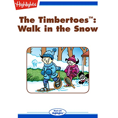 The Timbertoes: Walk in the Snow audiobook cover art