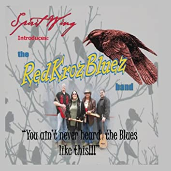 The Red Kroz Bluez Band