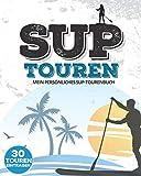 Mein persönliches SUP-Tourenbuch