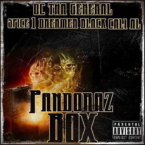 Pandoraz Box (feat. Spice 1, Dreamer Black & Cali Al) [Explicit]