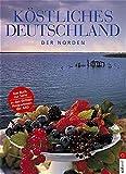 Köstliches Deutschland, Nord. Weserbergland, Meckenburgische Seenplatte, Münsterland, Holsteinische Schweiz, Teutoburger Wald, Rügen, Lüneburger