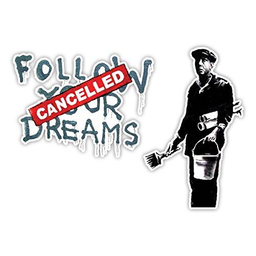 Banksy Follow Your Dreams Design | Art Wand Graffiti Vinyl Aufkleber | Urban Art Fenster, Auto, Laptop Aufkleber - Medium - 10x14cm