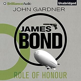 Role of Honour     James Bond Series              Autor:                                                                                                                                 John Gardner                               Sprecher:                                                                                                                                 Simon Vance                      Spieldauer: 6 Std. und 5 Min.     3 Bewertungen     Gesamt 3,0
