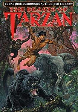 The Beasts of Tarzan: Edgar Rice Burroughs Authorized Library