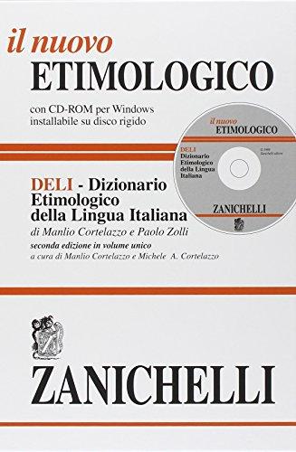 Il nuovo etimologico. Dizionario etimologico della lingua italiana. Con CD-ROM