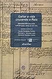 GAÑAR A VIDA CRUZANDO A RAIA: Emigración gallega a Portugal (siglos XVI-XIX) (Colección OESTE)