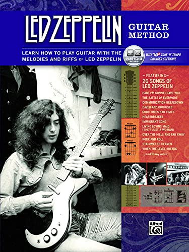 Led Zeppelin Guitar Method: Immerse Yourself in the Music & Mythology of Led Zeppelin As You Learn to Play Guitar + CD