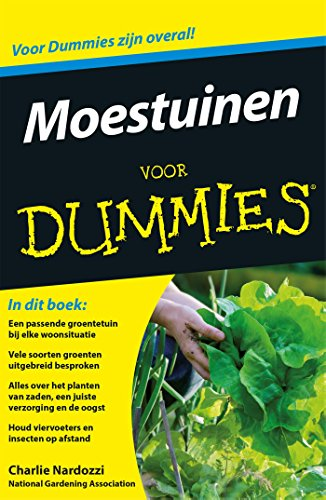 Moestuinen voor Dummies (Dutch Edition)