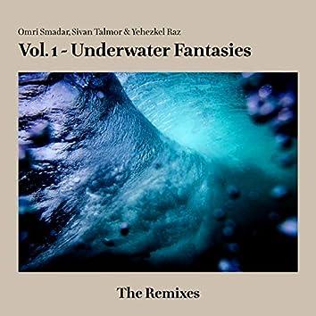 Vol. 1 - Underwater Fantasies - The Remixes