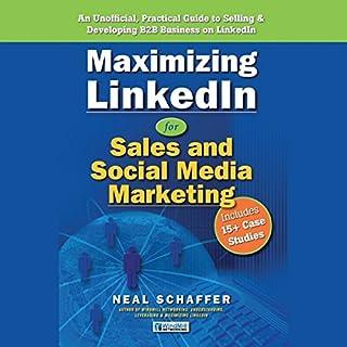 Maximizing LinkedIn for Sales and Social Media Marketing audiobook cover art