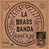 Songtexte von LaBrassBanda - Europa in Dub