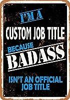 Badassは公式の役職ではないため、カスタムの役職ヴィンテージルックメタルサインウォールサイン20x30 cm