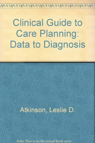 Clinical Guide to Care Planning: Data-Diagnosis