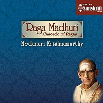 Raga Madhuri - Cascade of Ragas (feat. Malladi Suri Babu)