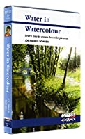 Water in Watercolour DVD with Joe Francis Dowden