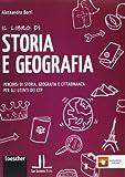 Il libro di storia e geografia. Percorsi di storia, geografia e cittadinanza per gli utent...