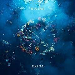 EXiNA「DiViNE」の歌詞を収録したCDジャケット画像