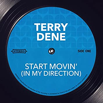 Start Movin' (In My Direction)